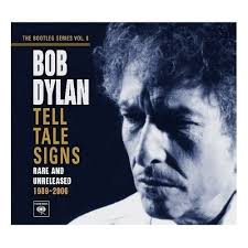 BOB DYLAN: Someday Baby and Ain't Talkin': Tell Tale Signs versions
